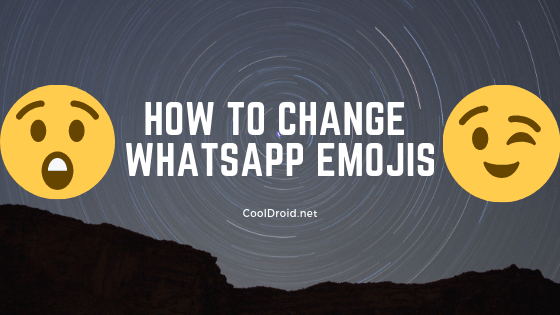 How to change WhatsApp Emojis
